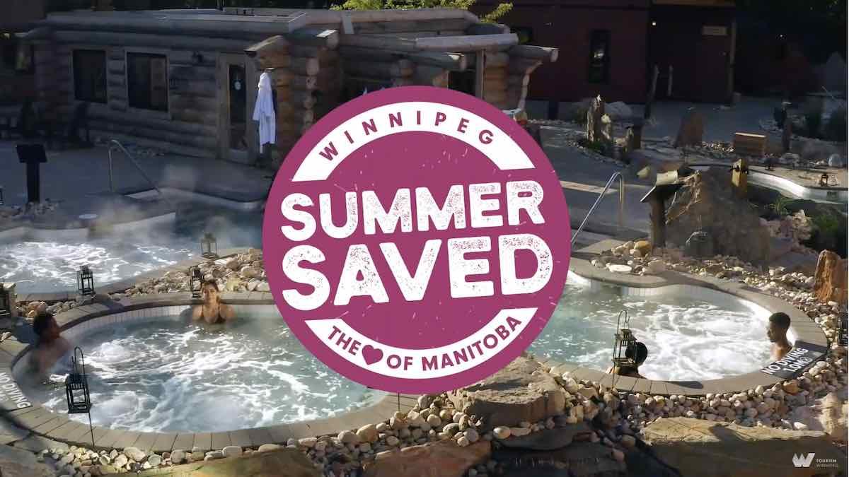 Save your summer in Winnipeg